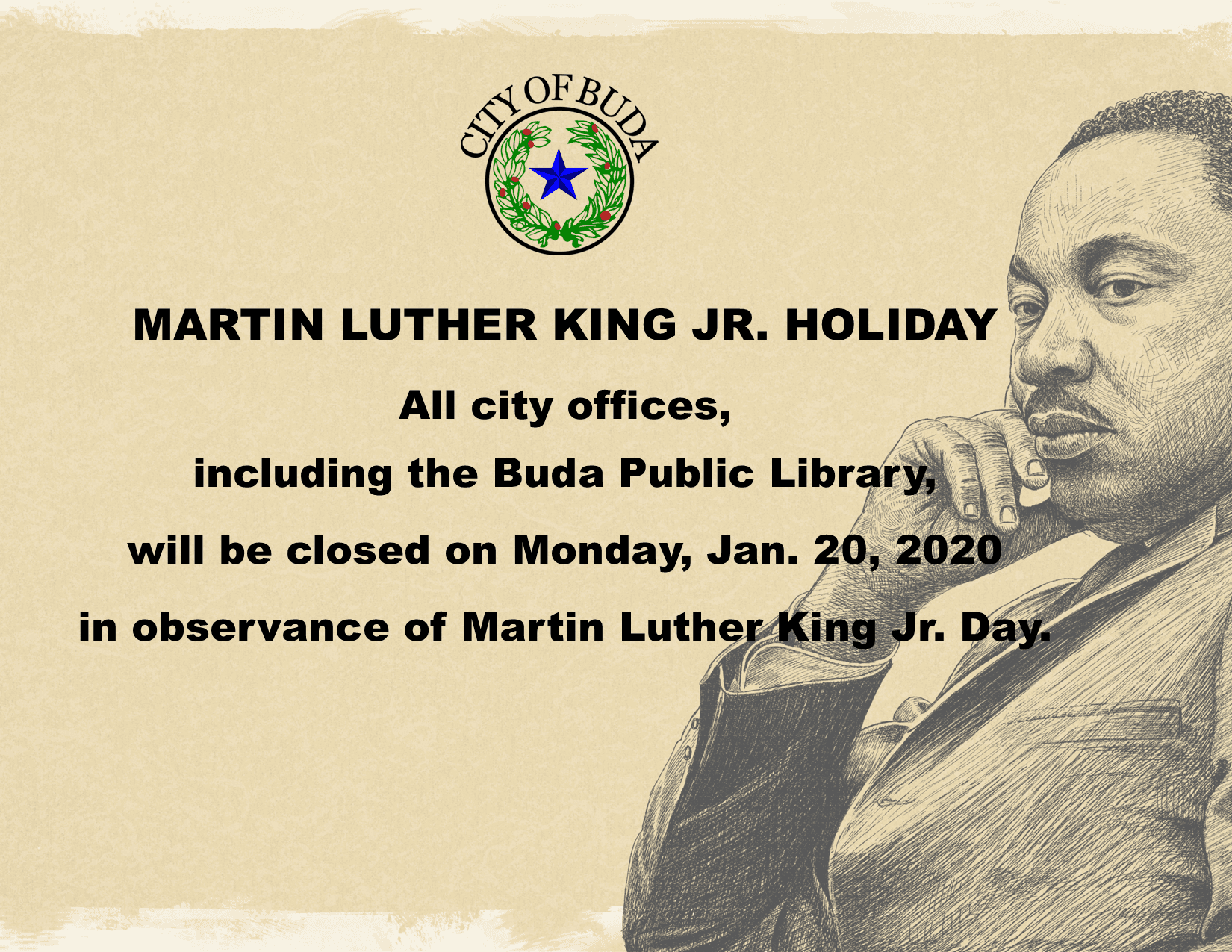 Martin Luther King Jr. Holiday Schedule