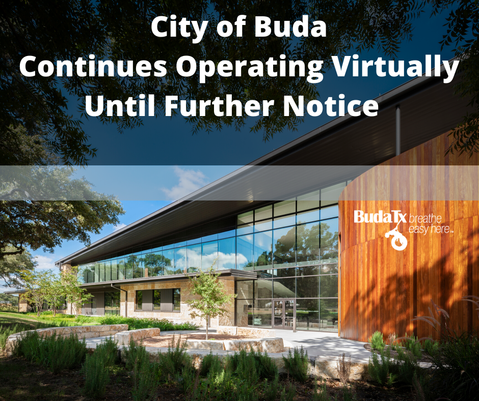 City of Buda Virtual Operations Will Continue Until Further Notice